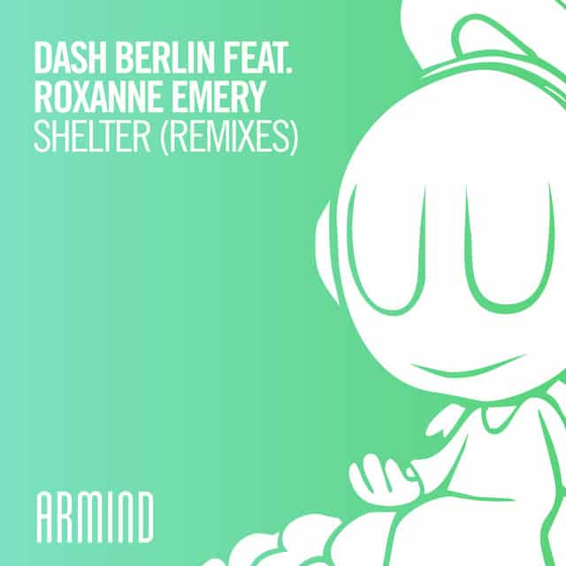 Dash Berlin feat. Roxanne Emery – Shelter (Yoel Lewis Extended Remix)